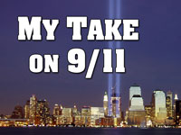 Pastor John S. Torell - message on MY TAKE ON 9/11 - Resurrection Life of Jesus Church: Carmichael, CA - Sacramento County