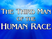 Pastor John S. Torell - sermon on THE THIRD MAN OF THE HUMAN RACE - Resurrection Life of Jesus Church: Carmichael, CA - Sacramento County