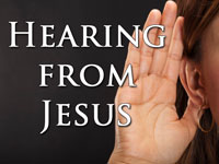 Pastor John S. Torell - sermon on HEARING FROM JESUS - Resurrection Life of Jesus Church: Carmichael, CA - Sacramento County