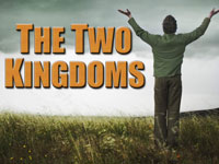 Pastor John S. Torell - sermon on THE TWO KINGDOMS - Resurrection Life of Jesus Church: Carmichael, CA - Sacramento County