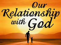 Pastor Bill Chacon - sermon on OUR RELATIONSHIP WITH GOD - Resurrection Life of Jesus Church: Carmichael, CA - Sacramento County