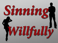 Pastor John S. Torell - sermon on SINNING WILLFULLY - Resurrection Life of Jesus Church: Carmichael, CA - Sacramento County