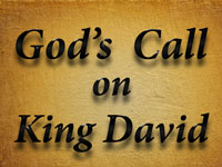 Pastor John S. Torell - sermon on GOD'S CALL ON KING DAVID - Resurrection Life of Jesus Church: Carmichael, CA - Sacramento County