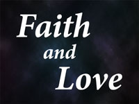 Pastor John S. Torell - sermon on FAITH AND LOVE - Resurrection Life of Jesus Church: Carmichael, CA - Sacramento County