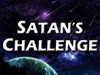 Pastor John S. Torell - sermon on SATAN'S CHALLENGE - Resurrection Life of Jesus Church: Carmichael, CA - Sacramento County