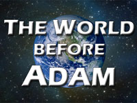 Pastor John S. Torell - sermon on THE WORLD BEFORE ADAM - Resurrection Life of Jesus Church: Carmichael, CA - Sacramento County