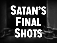 Pastor John S. Torell - sermon on SATAN'S FINAL SHOTS - Resurrection Life of Jesus Church