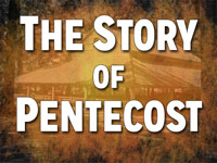 Pastor John S. Torell - sermon on THE STORY OF PENTECOST - Resurrection Life of Jesus Church