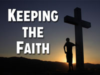 Pastor John S. Torell - sermon on KEEPING THE FAITH - Resurrection Life of Jesus Church