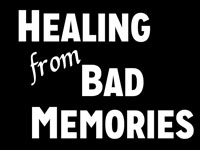 Pastor John S. Torell - sermon on HEALING FROM BAD MEMORIES - Resurrection Life of Jesus Church