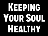 Pastor John S. Torell - sermon on KEEPING YOUR SOUL HEALTHY - Resurrection Life of Jesus Church