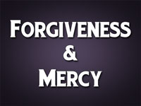 Pastor John S. Torell - sermon on FORGIVENESS & MERCY - Resurrection Life of Jesus Church