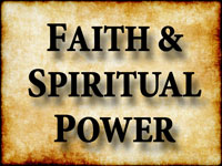Pastor John S. Torell - sermon on FAITH & SPIRITUAL POWER - Resurrection Life of Jesus Church