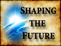 Pastor John S. Torell - sermon on SHAPING THE FUTURE - Resurrection Life of Jesus Church