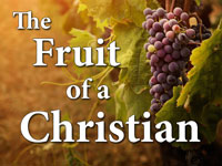 Pastor John S. Torell - sermon on THE FRUIT OF A CHRISTIAN - Resurrection Life of Jesus Church