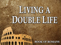 Pastor John S. Torell - sermon on LIVING A DOUBLE LIFE - Resurrection Life of Jesus Church