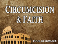 Pastor John S. Torell - sermon on CIRCUMCISION & FAITH - Resurrection Life of Jesus Church