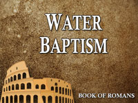 Pastor John S. Torell - sermon on WATER BAPTISM - Resurrection Life of Jesus Church