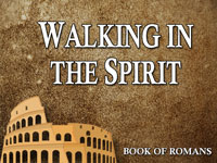 Pastor John S. Torell - sermon on WALKING IN THE SPIRIT - Resurrection Life of Jesus Church