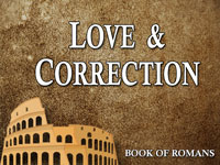 Pastor John S. Torell - sermon on LOVE & CORRECTION - Resurrection Life of Jesus Church