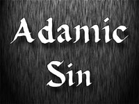 Pastor John S. Torell - sermon on THE ADAMIC SIN - Resurrection Life of Jesus Church