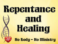 Pastor John S. Torell - sermon on REPENTANCE AND HEALING - Resurrection Life of Jesus Church