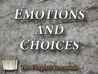 Pastor John S. Torelll - sermon on EMOTIONS & CHOICES - Resurrection Life of Jesus Church