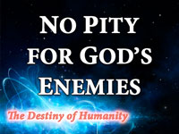 Pastor John S. Torelll - sermon on NO PITY FOR GOD'S ENEMIES - Resurrection Life of Jesus Church