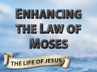 Pastor John S. Torelll - sermon on ENHANCING THE LAW OF MOSES - Resurrection Life of Jesus Church