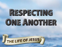 Pastor John S. Torelll - sermon on RESPECTING ONE ANOTHER - Resurrection Life of Jesus Church