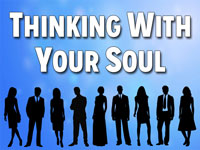 Pastor John S. Torell - sermon on THINKING WITH YOUR SOUL - Resurrection Life of Jesus Church
