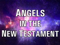 Pastor John S. Torell - sermon on ANGELS IN THE NEW TESTAMENT - Resurrection Life of Jesus Church
