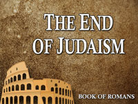 Pastor John S. Torell - sermon on THE END OF JUDAISM - Resurrection Life of Jesus Church
