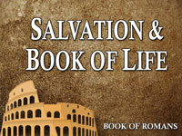Pastor John S. Torell - sermon on SALVATION AND THE BOOK OF LIFE - Resurrection Life of Jesus Church