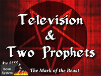 Pastor John S. Torell - sermon on TELEVISION & TWO PROPHETS - Resurrection Life of Jesus Church